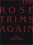 TOUR08 THE ROSE TRIMS AGAIN(初回生産限定盤) [DVD]